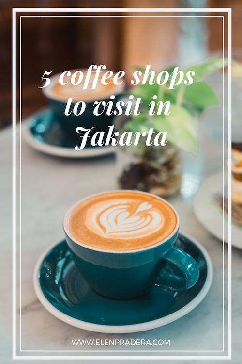 coffee-shops-to-visit-in-jakarta-elen-pradera-9384788