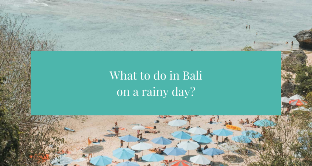 what-to-do-in-bali-on-a-rainy-day-elen-pradera-blog-4190260