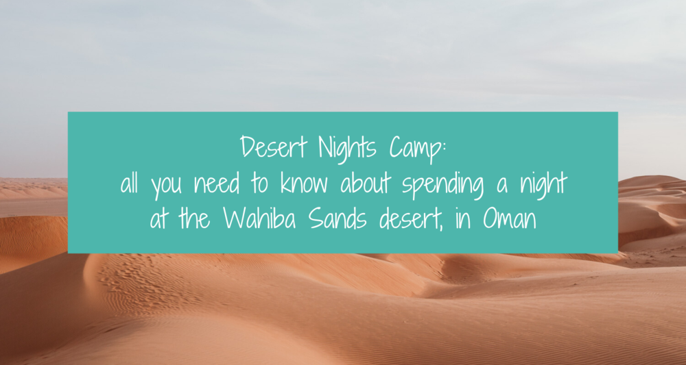 desert-nights-camp-all-you-need-to-know-about-spending-a-night-at-the-wahiba-sands-desert-in-oman-1218781