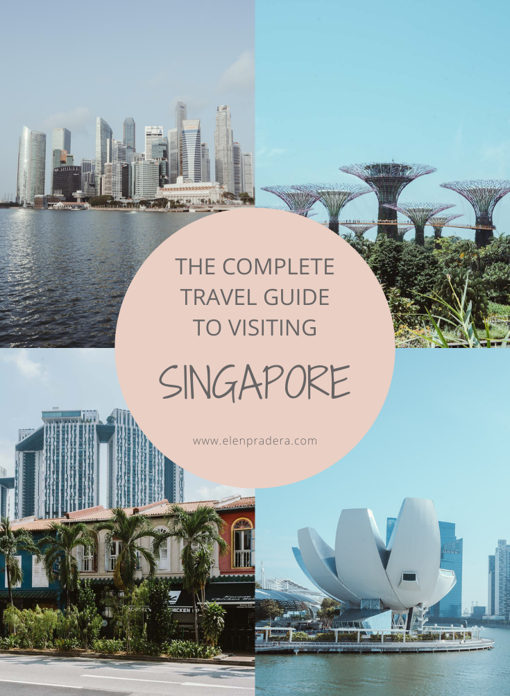 The-complete-travel-guide-to-visiting-Singapore-Elen-Pradera-blog